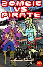 Zombie Vs. Pirate And Other Yarns