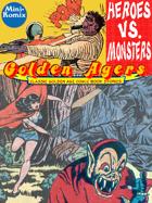 Golden Agers: Heroes Vs. Monsters