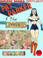Daring Dames Spotlight: Pat Parker & The Girl Commandos