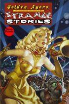 Golden Agers: Strange Stories