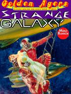 Golden Agers: Strange Galaxy
