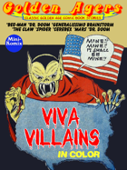 Golden Agers: Viva Villains (in color)