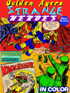 Golden Agers: Strange Heroes (in color)