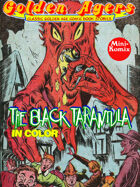 Golden Agers: The Black Tarantula (in color)