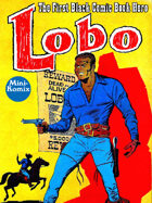 Lobo: The First Black Comic Book Hero