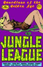 Guardians Of The Golden Age: Jungle League