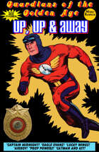 Guardians Of The Golden Age: Up, Up & Away