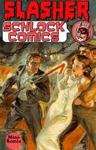 Slasher Schlock Comics