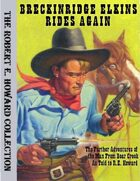 Breckinridge Elkins Rides Again