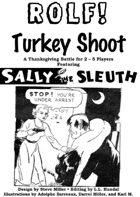 ROLF: Turkey Shoot