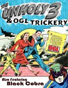 The Unholy 3 and OGL Trickery