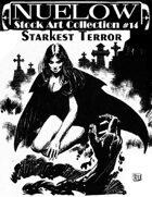 NUELOW Stock Art Collection #14: Starkest Terror