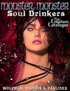 Monster, Monster: Soul Drinkers