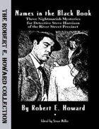 Names in the Black Book: Three Nightmarish Mysteries