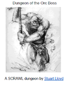 Dungeon of the Orc Boss (Small SCRAWL 7)