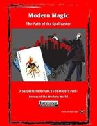 Modern Magic - The Path of the Spellcaster