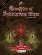 Slaughter at Splinterfang Gorge (PF/5E)