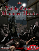 Noble Cause, Bloodied Hands (PF/5E)
