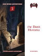 1KWA1: The Dark Hunters
