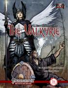 The Valkyrie Hybrid Class