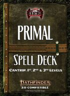 Pathfinder 2 - Primal Tradition Spell Deck I [Cantrips -3rd]