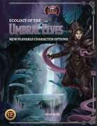 Ecology of the Umbral Elves (5E)