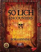 50 Lich Encounters