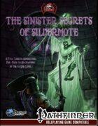 The Sinister Secrets of Silvermote [Adventure]