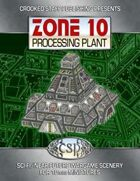 Zone 10 - Processing Plant (10mm terrain)
