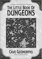 The Little Book of Dungeons: Cave Geomorphs