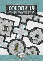 Colony 19 - The Facility (28mm)