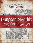 Dungeon Monthly - 2013 Compilation