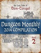 Dungeon Monthly - 2014 Compilation