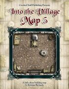 Into the Village: Map 5