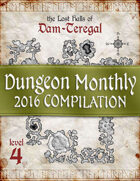 Dungeon Monthly - 2016 Compilation