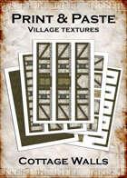 Print & Paste Village textures: Cottage Walls