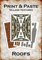 Print & Paste Village textures: Roofs