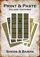 Print & Paste Village textures: Sheds & Barns