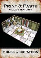 Print & Paste Village textures: House Decoration