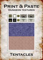 Print & Paste Dungeon textures: Tentacles