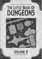 The Little Book Of Dungeons - Volume II
