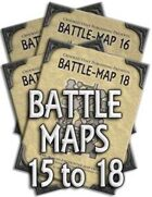 Battle-Maps 15 to 18
