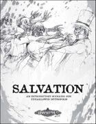 Salvation, an introductory scenario for Unhallowed Metropolis, Revised