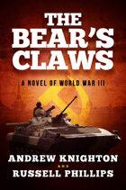 The Bear's Claws: A Novel of World War III