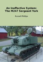 An Ineffective System: The M247 Sergeant York