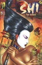 Shi: The Series #09