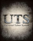 Universal Talent System (UTS): Grundregeln