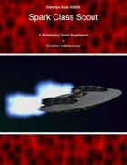 Starships Book I0I000I : Spark Class Scout