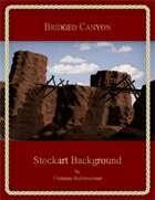 Bridged Canyon : Stockart Background