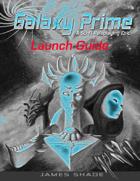 Galaxy Prime - Launch Guide